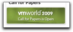 VMworld 2009 Call For Papers